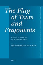 The Play of Texts and Fragments