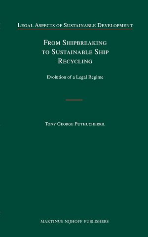 Cover From Shipbreaking to Sustainable Ship Recycling