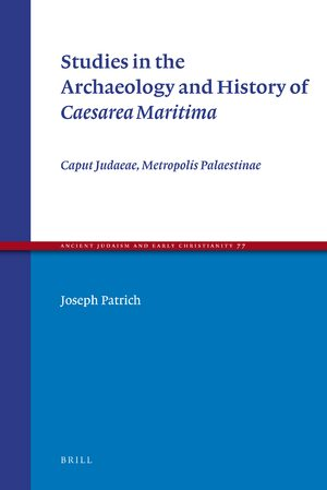 Cover Studies in the Archaeology and History of <i>Caesarea Maritima</i>