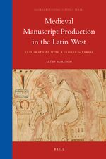 Medieval Manuscript Production in the Latin West