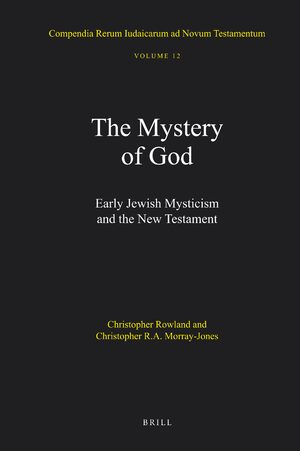 Cover The Mystery of God: Early Jewish Mysticism and the New Testament