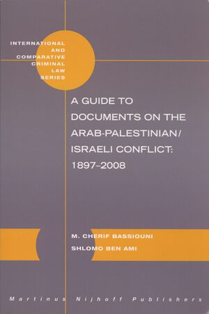 Cover A Guide to Documents on the Arab-Palestinian/Israeli Conflict: 1897-2008