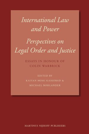 Cover International Law and Power: Perspectives on Legal Order and Justice