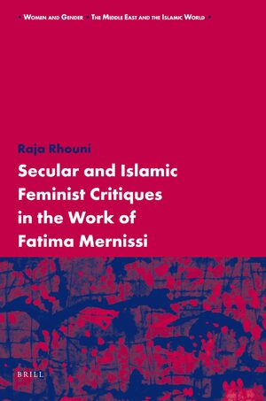 Cover Secular and Islamic Feminist Critiques in the Work of Fatima Mernissi
