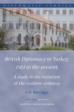 Cover British Diplomacy in Turkey, 1583 to the present