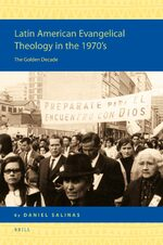 Cover Latin American Evangelical Theology in the 1970's