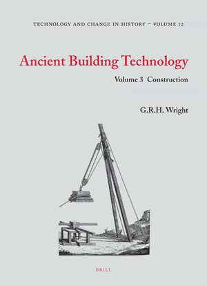 Ancient Building Technology, Volume 3: Construction (2 vols