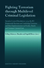 Cover Fighting Terrorism through Multilevel Criminal Legislation