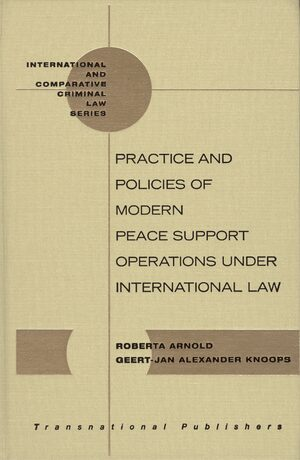 Cover Practice and Policies of Modern Peace Support Operations under International Law