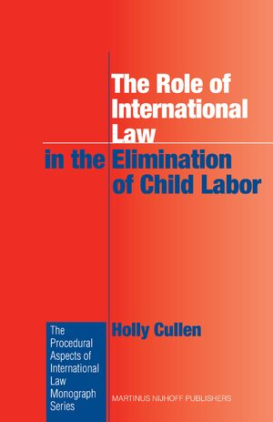 Cover The Role of International Law in the Elimination of Child Labor