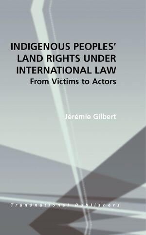 Cover Indigenous Peoples' Land Rights under International Law