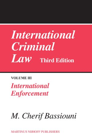 Cover International Criminal Law, Volume 3: International Enforcement