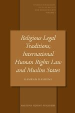 Cover Religious Legal Traditions, International Human Rights Law and Muslim States