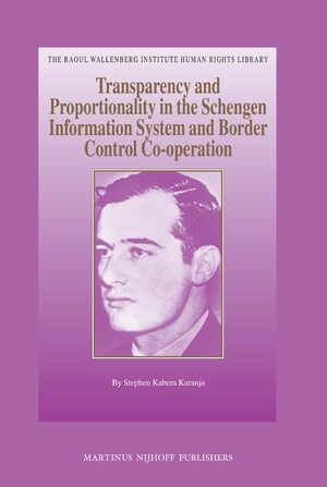 Cover Transparency and Proportionality in the Schengen Information System and Border Control Co-operation