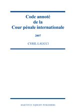 Cover Code annoté de la Cour pénale internationale, 2004-2006