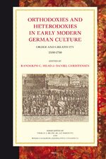 Cover Orthodoxies and Heterodoxies in Early Modern German Culture