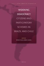 Cover Widening Democracy: Citizens and Participatory Schemes in Brazil and Chile