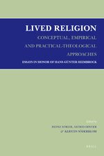 Lived Religion - Conceptual, Empirical and Practical-Theological Approaches