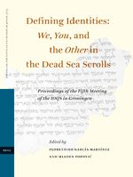 Defining Identities: We, You, and the Other in the Dead Sea Scrolls
