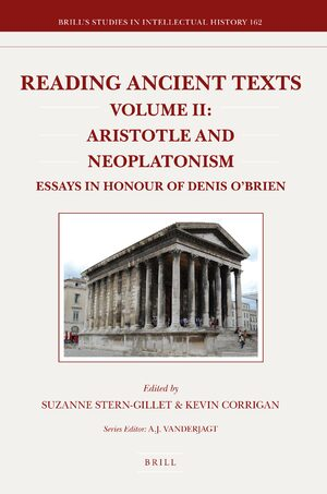 Cover Reading Ancient Texts. Volume II: Aristotle and Neoplatonism