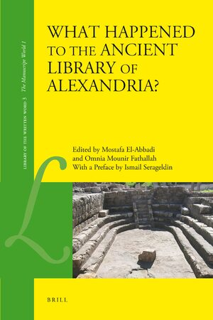 Cover What Happened to the Ancient Library of Alexandria?