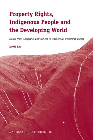 Cover Property Rights, Indigenous People and the Developing World