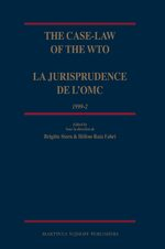 Cover The Case-Law of the WTO / La jurisprudence de l'OMC, 1999-2
