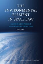 Cover The Environmental Element in Space Law