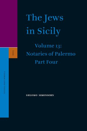 Cover The Jews in Sicily, Volume 13 Notaries of Palermo