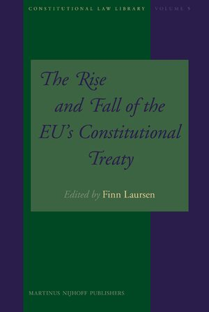 Cover The Rise and Fall of the EU's Constitutional Treaty