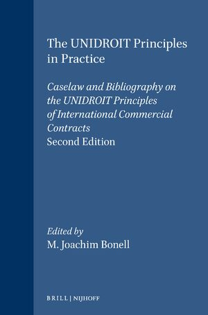 The UNIDROIT Principles in Practice