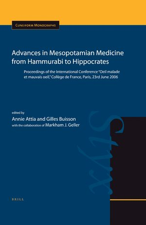 Cover Advances in Mesopotamian Medicine from Hammurabi to Hippocrates