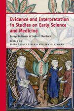 Cover Evidence and Interpretation in Studies on Early Science and Medicine