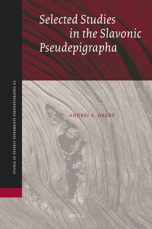 Cover Selected Studies in the Slavonic Pseudepigrapha