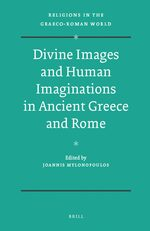 Cover Divine Images and Human Imaginations in Ancient Greece and Rome