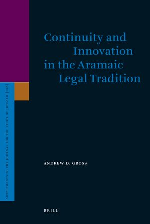 Cover Continuity and Innovation in the Aramaic Legal Tradition