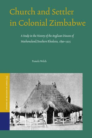 Cover Church and Settler in Colonial Zimbabwe