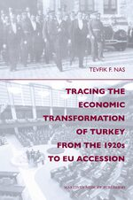 Cover Tracing the Economic Transformation of Turkey from the 1920s to EU Accession