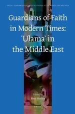 Cover Guardians of Faith in Modern Times: ʿUlamaʾ in the Middle East