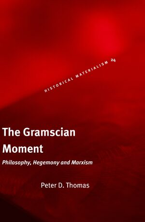 Cover The Gramscian Moment