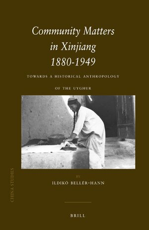 Cover Community Matters in Xinjiang: 1880-1949