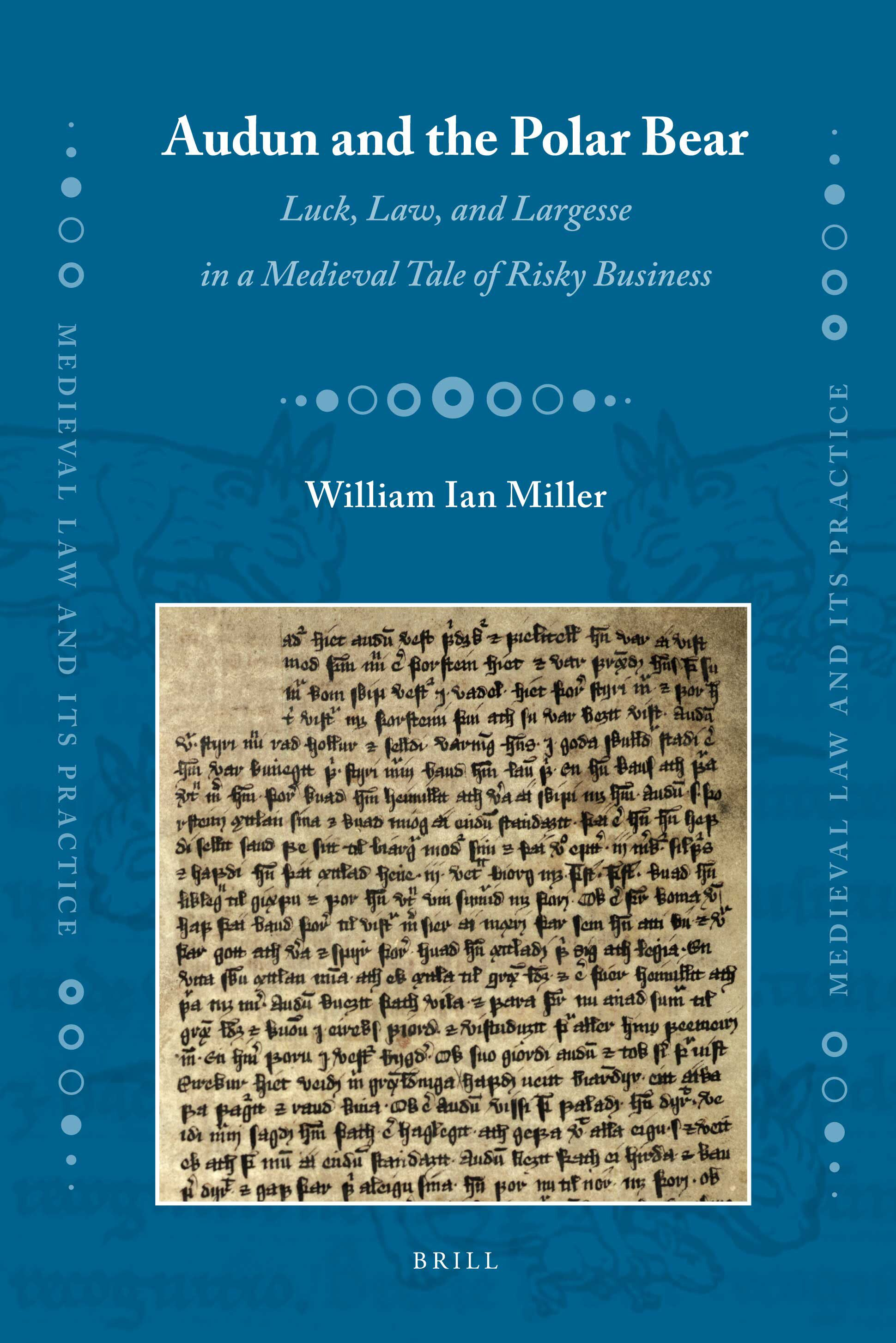 Audun and the Polar Bear – Luck, Law, and Largesse in a Medieval Tale of  Risky Business | Brill