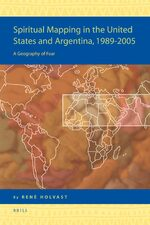 Cover Spiritual Mapping in the United States and Argentina, 1989-2005: A Geography of Fear