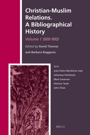 Cover Christian-Muslim Relations. A Bibliographical History. Volume 1 (600-900)