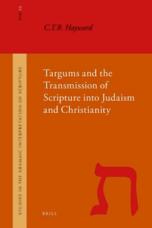 Cover Targums and the Transmission of Scripture into Judaism and Christianity