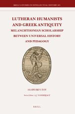 Cover Lutheran Humanists and Greek Antiquity