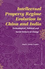 Cover Intellectual Property Regime Evolution in China and India