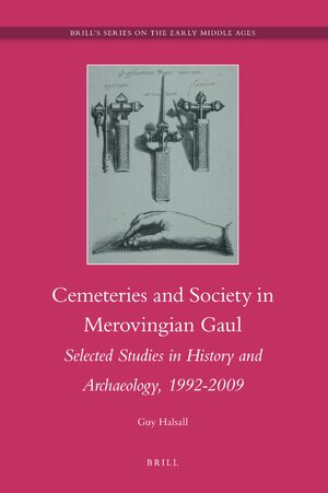 Cemeteries and Society in Merovingian Gaul
