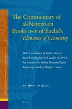 Cover The Commentary of al-Nayrizi on Books II-IV of Euclid's <i>Elements of Geometry</i>