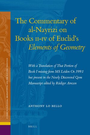 The Commentary of al-Nayrizi on Books II-IV of Euclid's <i>Elements of Geometry</i>